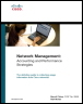 Network Management: Accounting and Performance Strategies